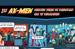 De AX-MEN vechten tegen de weerstand om te veranderen